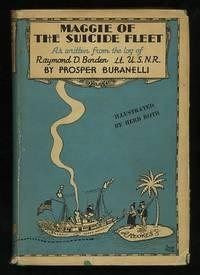 Maggie of the Suicide Fleet; as written from the log of Raymond D. Borden,  Lieutenant, U.S.N.R.