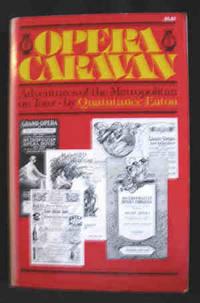 Opera Caravan: Adventures of the Metropolitan on Tour, 1883-1956