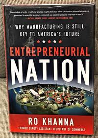 image of Entrepreneurial Nation, Why Manufacturing is Still Key to America's Future