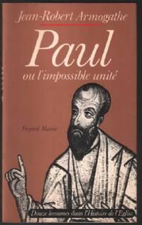 Paul ou l'impossible unité