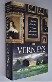 The Verneys : a true story of love, war, and madness in seventeenth-century England