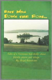 Bait Man Down the Road by Floyd Poindexter - 1999