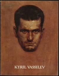 Kyril Vassilev 1908-1987, A Retrospective Exhibition February 2 - March 12, 1989