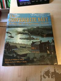 image of The Confederate Navy: The Ships, Men and Organization, 1861-65