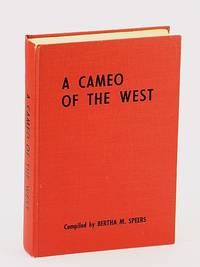 A cameo of the West; a story of the pioneers of the present Namao School District, no. 24.