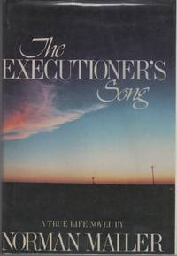 The Executioner's Song by MAILER, Norman - 1979