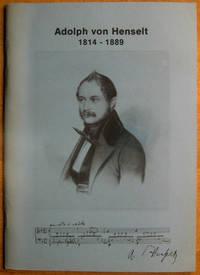 Adolf von Henselt: 1814-1889: Ausstellung ders Schwabacher Stadt Archives, Heft 3 by  Richard Beattie  Wofgang; Davis - Paperback - Signed - 1989 - from Veery Books and Biblio.co.uk