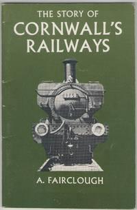 The Story of Cornwall's Railways