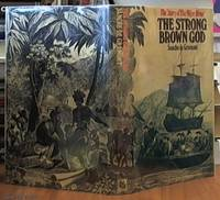image of The Strong Brown God the Story of the Niger River