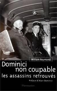 Dominici non coupable: Les assassins retrouvés