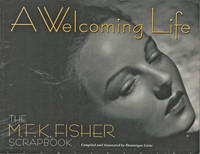 image of A Welcoming Life. The M.F.K. Fisher Scrapbook