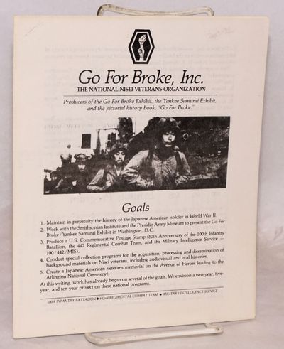 Richmond, CA: Go For Broke, 1982. 8p., 7x8.5 inch brochure; introduction to the organization. Includ...