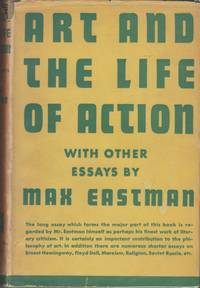 Art and the Life of Action with Other Essays