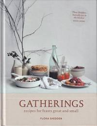 Gatherings: recipes for feasts..
