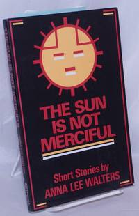 image of The Sun is Not Merciful: short stories