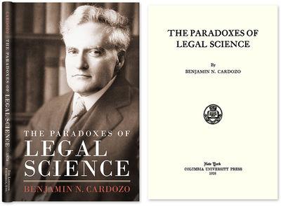 2000. ISBN-13: 9781584770978; ISBN-10: 158477097X. Cardozo, Benjamin N. The Paradoxes of Legal Scien...