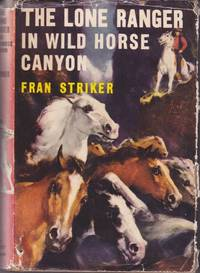 image of The Lone Ranger in Wild Horse Canyon (Series: Lone Ranger 12.)