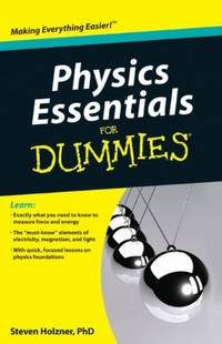 Physics Essentials For Dummies by  Steven Holzner - Paperback - from World of Books Ltd (SKU: GOR004290335)