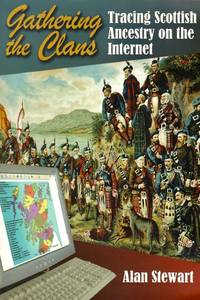 Gathering the Clans: Tracing Scottish Ancestry on the Internet