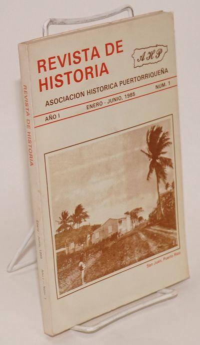 San Juan: Asociacion Historica Puertorriqueña, 1985. Paperback. 195p., text in Spanish, footnotes, ...
