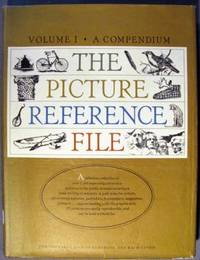 The Picture Reference File: Volume I A Compendium