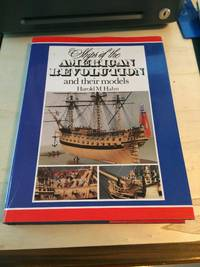 Ships of The American Revolution and Their Models