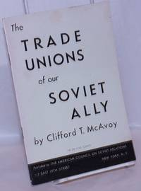 image of The trade unions of our Soviet ally