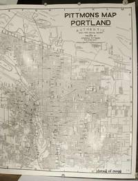 Pittmon's Map of Portland Authentic Taken from Official Records.