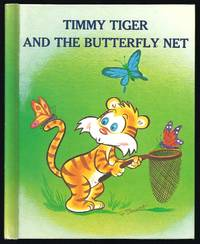 Timmy Tiger and the Butterfly Net