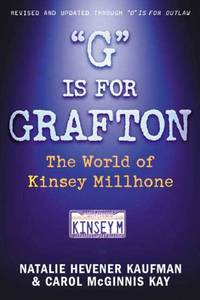 """G"""" is for Grafton: The World of Kinsey Millhone"""