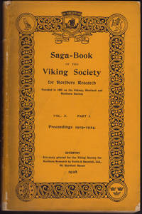 image of SAGA-BOOK OF THE VIKING SOCIETY for Northern Research Founded in 1892 as the Orknay, Shetland and Northern Society. Vol. X Part I: Proceedings 1919-1924