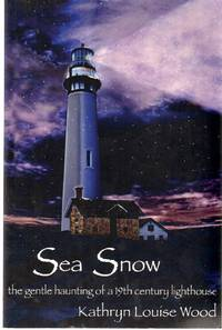 SEA SNOW The Gentle Haunting of a 19th Century Lighthouse