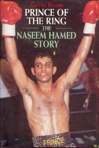 Prince of the Ring: Naseem Hamed Story by  Gavin Evans - First  Edition - 1996 - from YesterYear Books and Biblio.com