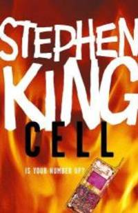CELL by STEPHEN KING - 2006-02-07