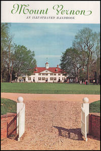 Mount Vernon: An Illustrated History