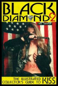 BLACK DIAMOND KISS 2: The Illustrated Collector's Guide