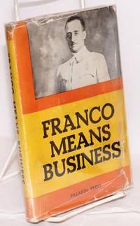 Franco means business (translated by Reginald Dingle)