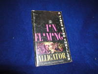 image of Alligator, a J*mes B*nd Thriller: a Harvard Lampoon Porody