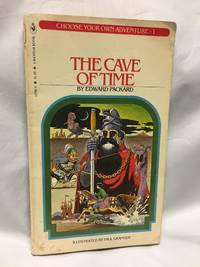 The Cave of Time (Choose Your Own Adventure, #1) by Edward Packard - 1979