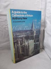 A Guide to the Cathedrals of Britain