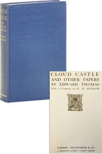 Cloud Castle and Other Papers. With a Foreword by W.H. Hudson