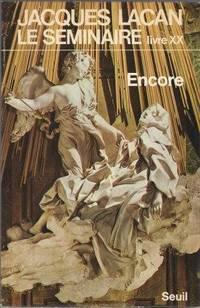 Jacques Lacan, le séminaire livre XX : Encore 1972-1973, texte établi par...