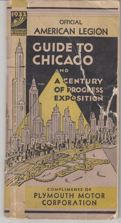 Chicago: R D Hogan / American Legion / Plymouth Motor Corporation. 1933. First Printing. Softcover. ...