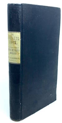 The Complete Cook, bound with The Complete Confectioner Plain and Practical Directions for Cooking and Housekeeping; with upwards of Seven Hundred Receipts