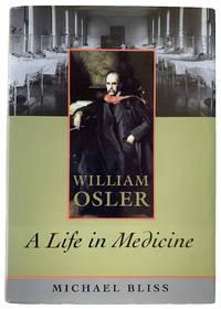 William Osler: A Life in Medicine.