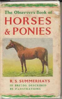 The Observer's Book of Horses and Ponies by Summerhays R S - Hardcover - 1963 - from Deez Books and Biblio.co.uk