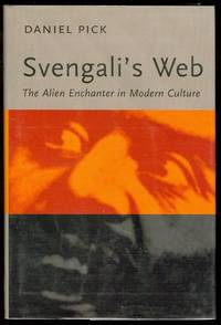 Svengali's Web: The Alien Enchanter in Modern Culture