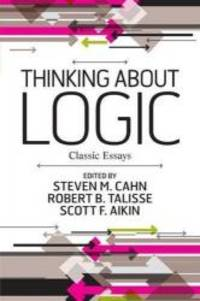 Thinking about Logic: Classic Essays