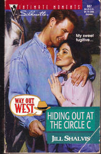 Hiding out at The Circle C (Way Out West Saga)