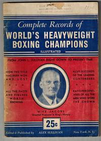 image of Complete Records of World's Heavyweight Boxing Champions Illustrated